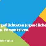 Politische Bildung mit geflüchteten Jugendlichen – Konzepte. Erfahrungen. Perspektiven.