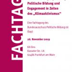 """Braucht Bewegung Bildung? Politische Bildung und Engagement in Zeiten des """"Klimaaktivismus"""""""