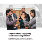 """Broschüre """"Empowerment, Begegnung und Demokratie gestalten"""" erhältlich!"""